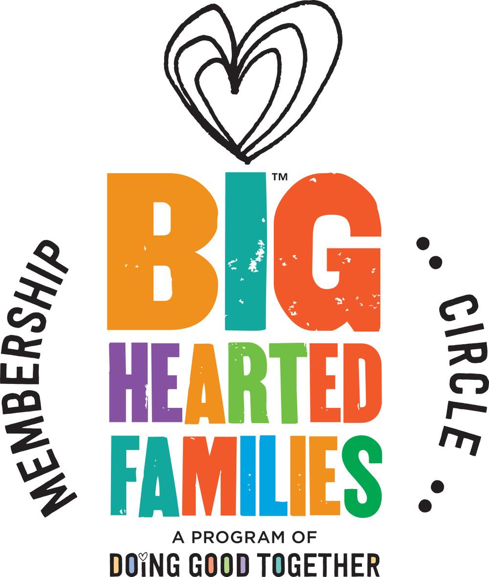 Big-Hearted Families™ Membership Circle