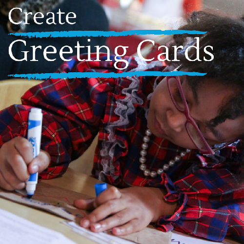 Create Greeting Cards with your family. DoingGoodTogether.org