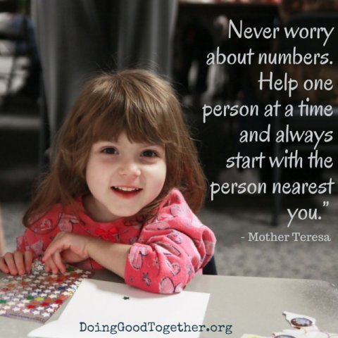 Never worry about the numbers. Help one person at a time and always start with the person nearest you.