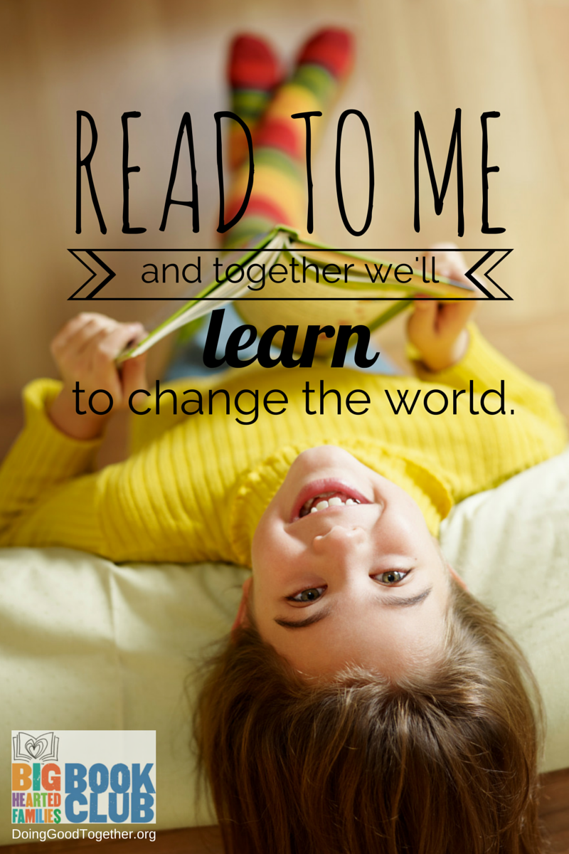 4 ways the Big-Hearted Families™ book club can grow your family into world changers.