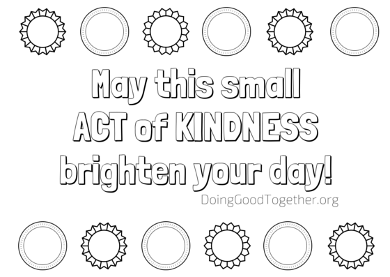 Print and decorate these kindness cards for kids to leave behind after random acts of kindness.