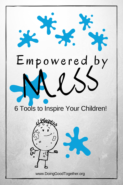 Empowered by Mess