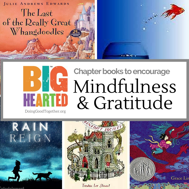 Chapter Books to Encourage Mindfulness & Gratitude
