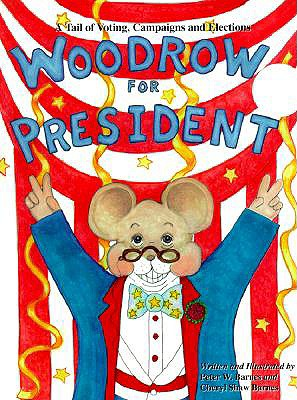 Woodrow for President - a citizenship recommendation from Doing Good Together.org