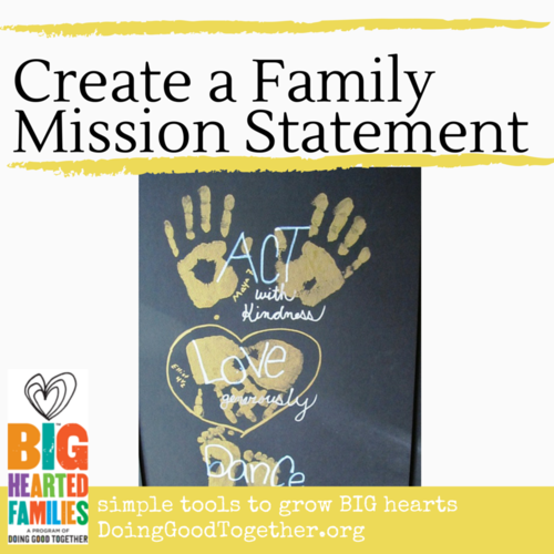 Parent with Purpose: create a family mission statement with your children.