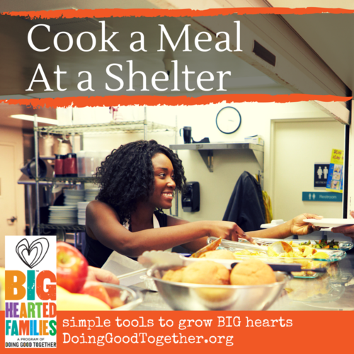 Cook a Meal at a Shelter — Doing Good Together™