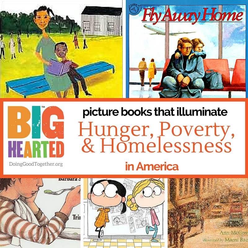 A growing list of inspiring picture books about poverty, hunger, and homelessness.