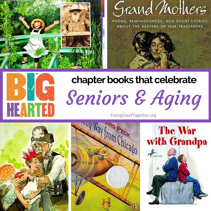 A growing list of chapter books that celebrate seniors and aging.
