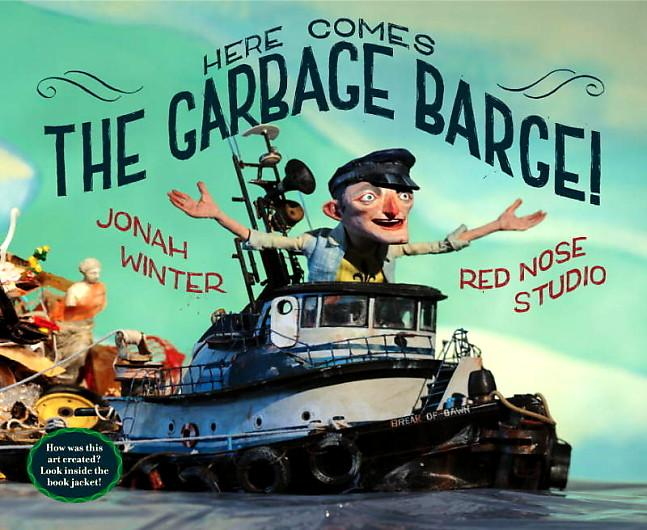 Here Comes the Garbage Barge - part of a growing list of books to inspire environmental activists