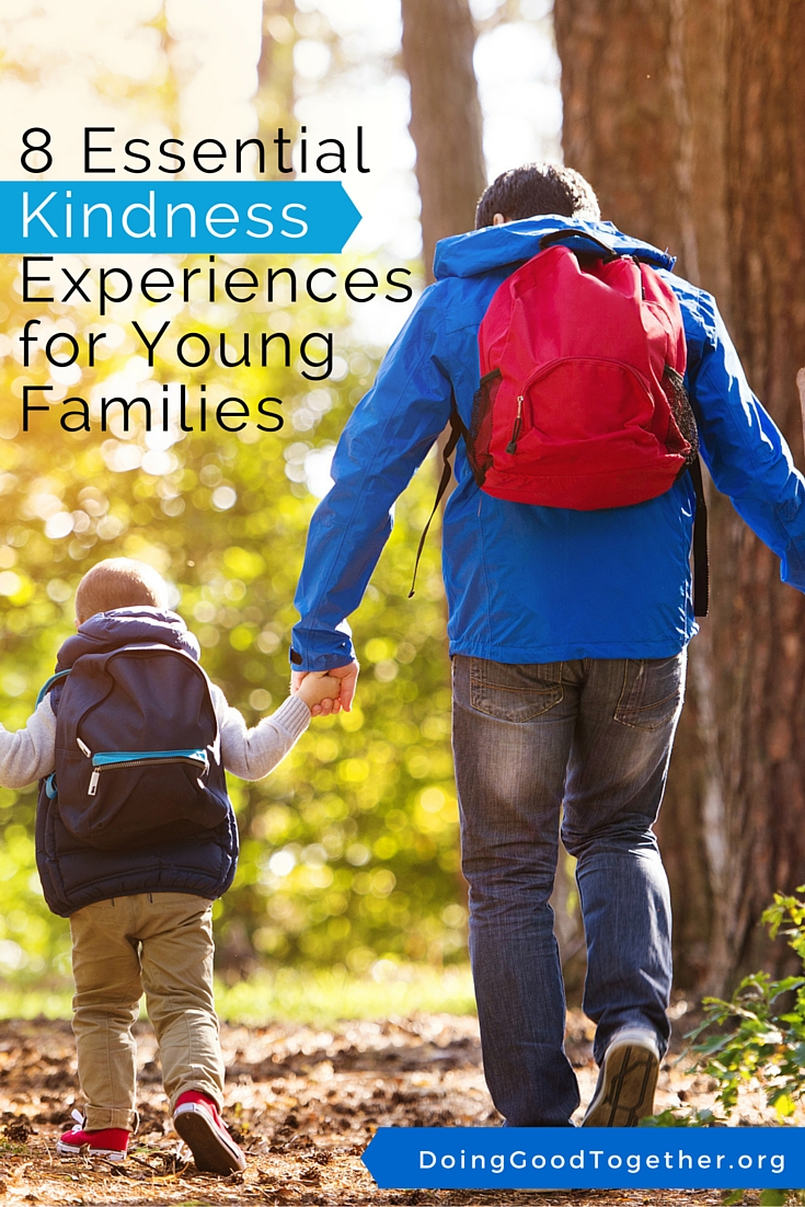 8 Essential Kindness Experiences for Young Families