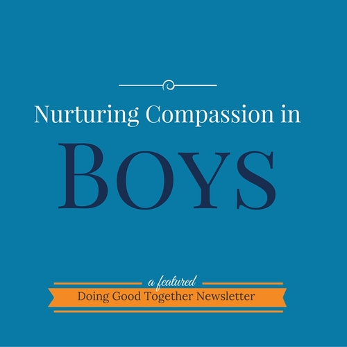 Nurturing Compassion in Boys