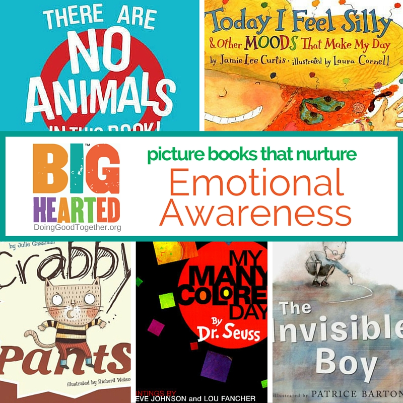 An evolving list of picture books teaching emotional awareness and empathy, including books about anger, fear, anxiety, jealousy, resilliance, and more!