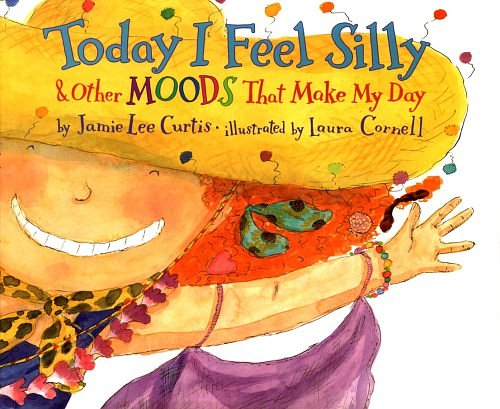 Today I Feel Silly & Other Moods That Make My Day - part of a growing list of stories about emotions