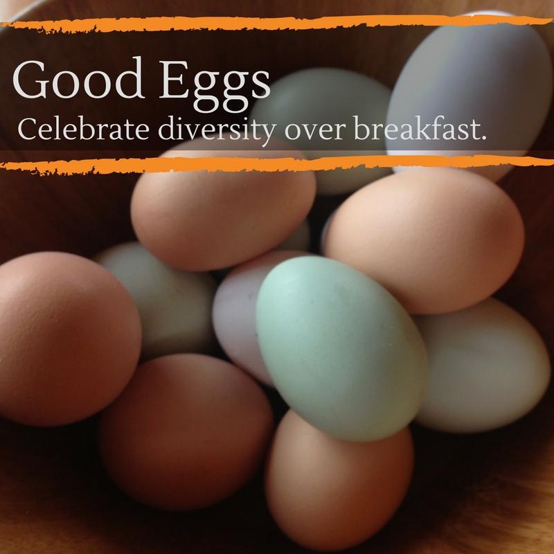 Good Eggs, Celebrate Diversity at Breakfast