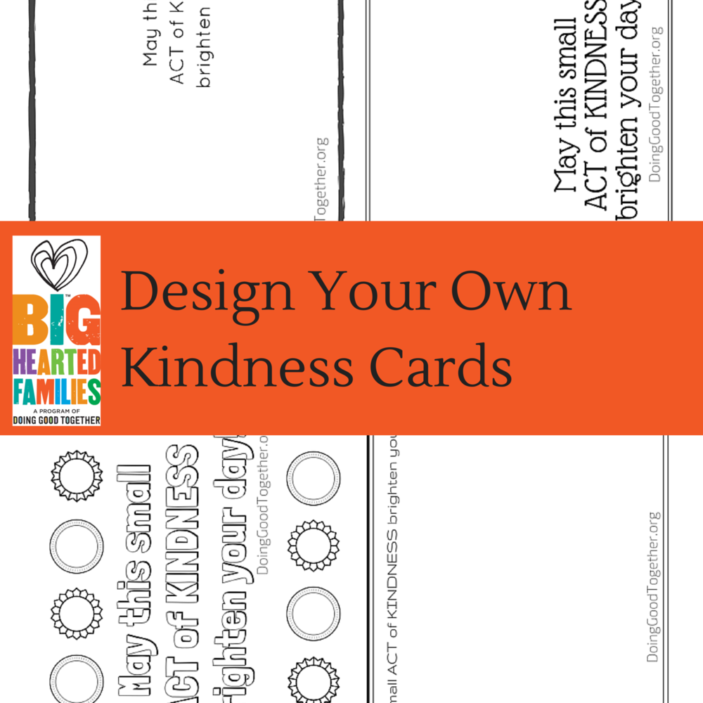 Design your own kindness cards!