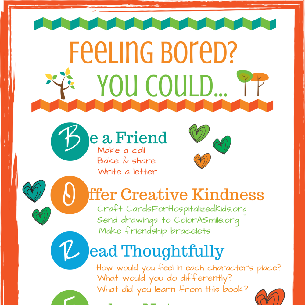 Big-Hearted Boredom Busters