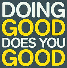 Doing good does you good sign