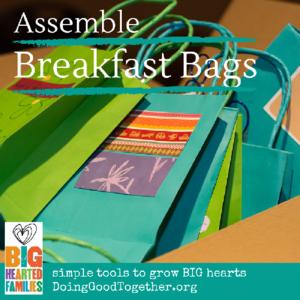 Assemble Breakfast Bags