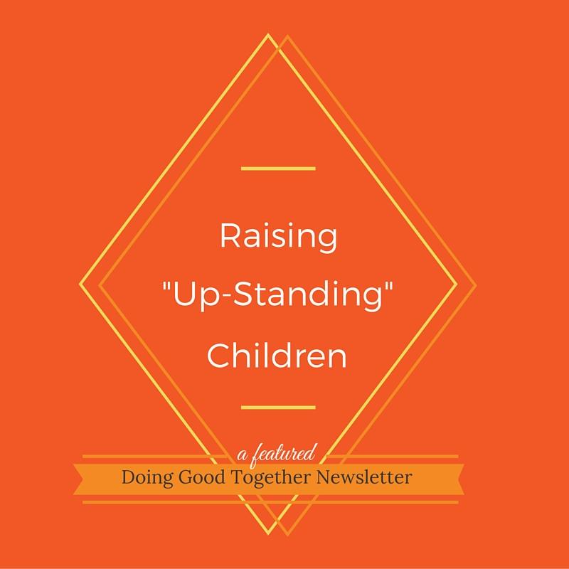 upstanding children.jpg