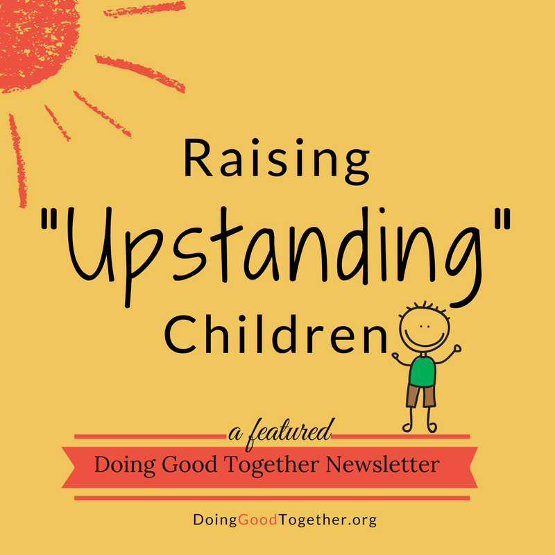 Raising Upstanding Children