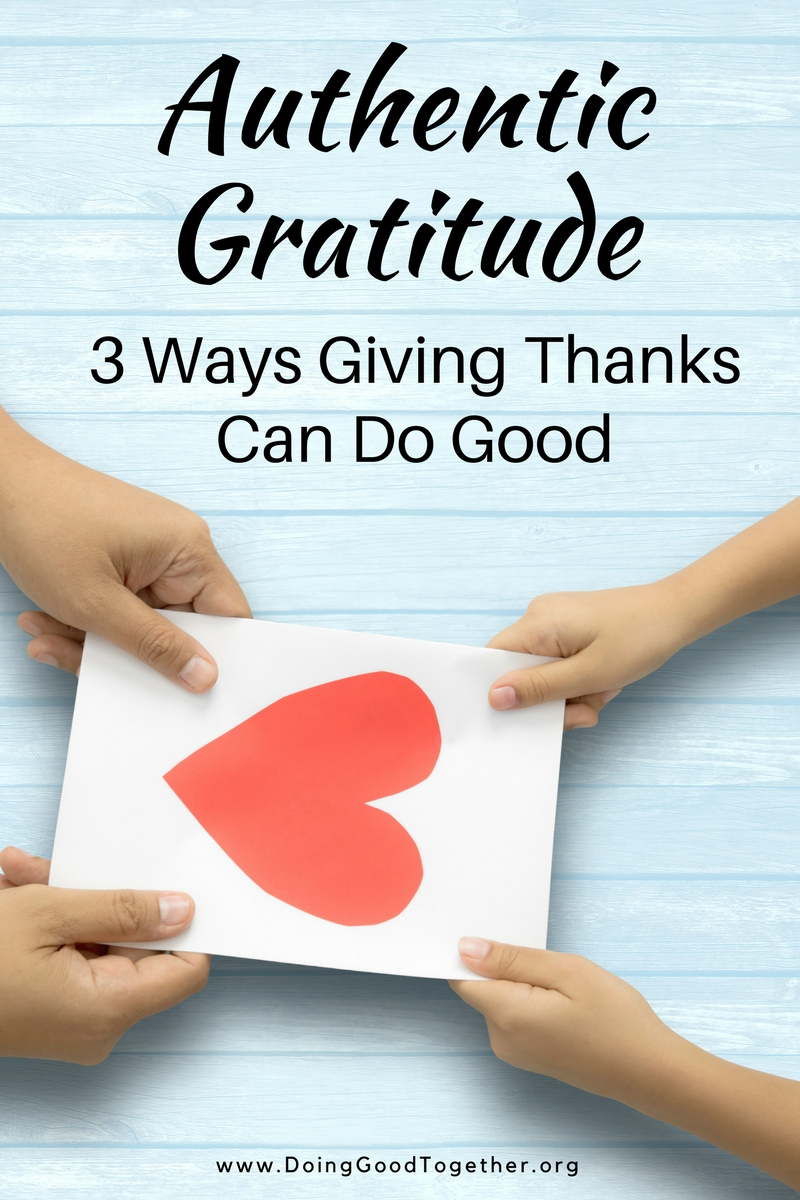 Research, tips, and tools for authentic gratitude from Doing Good Together