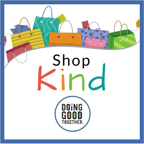 1ee826801472 SHOP KIND! Top Gifts That Promote Kindness — Doing Good Together™