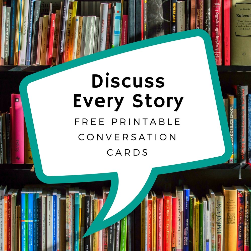discuss every story with printable conversation cards doing good
