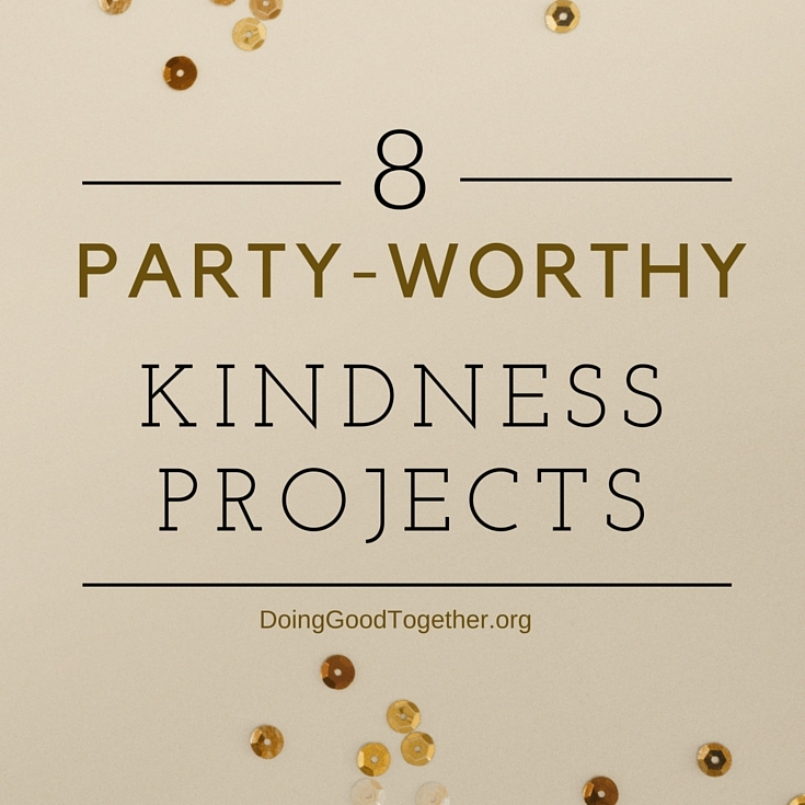 party worthy kindness ideas.jpg