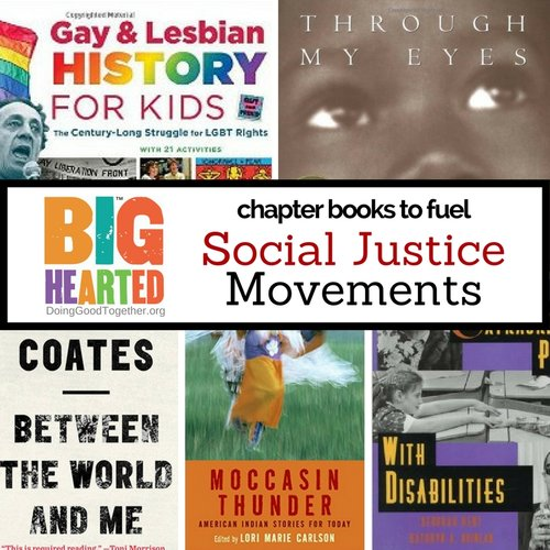 Chapter Books that Fuel Social Justice Movements