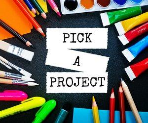 Pick a Project.jpg