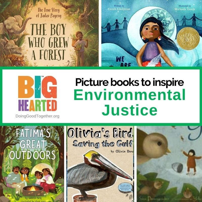 Picture books that inspire kids to heal the earth