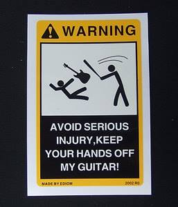 Keep hands off guitar!!!