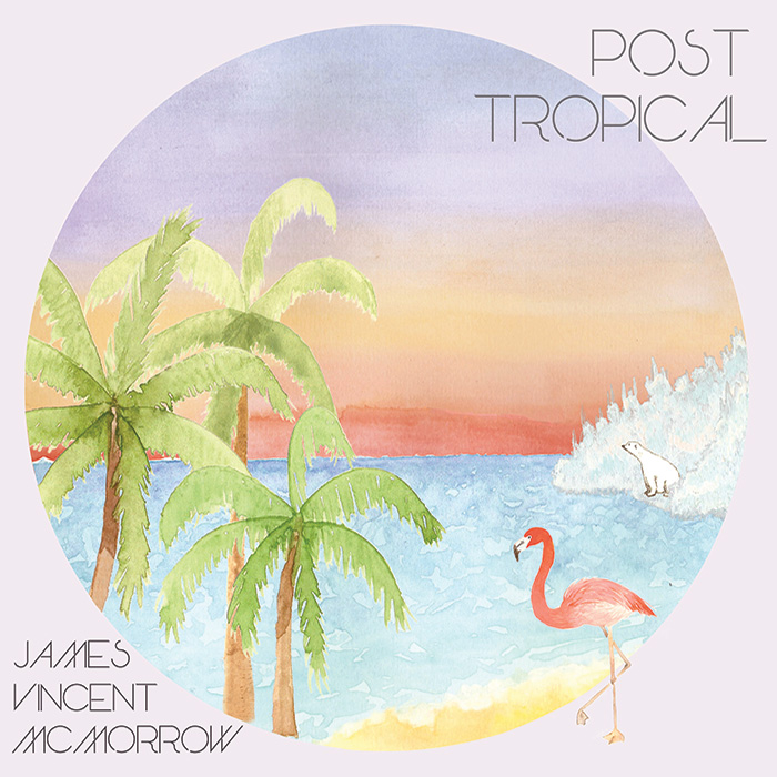 James Vincent McMorrow, Post Tropical