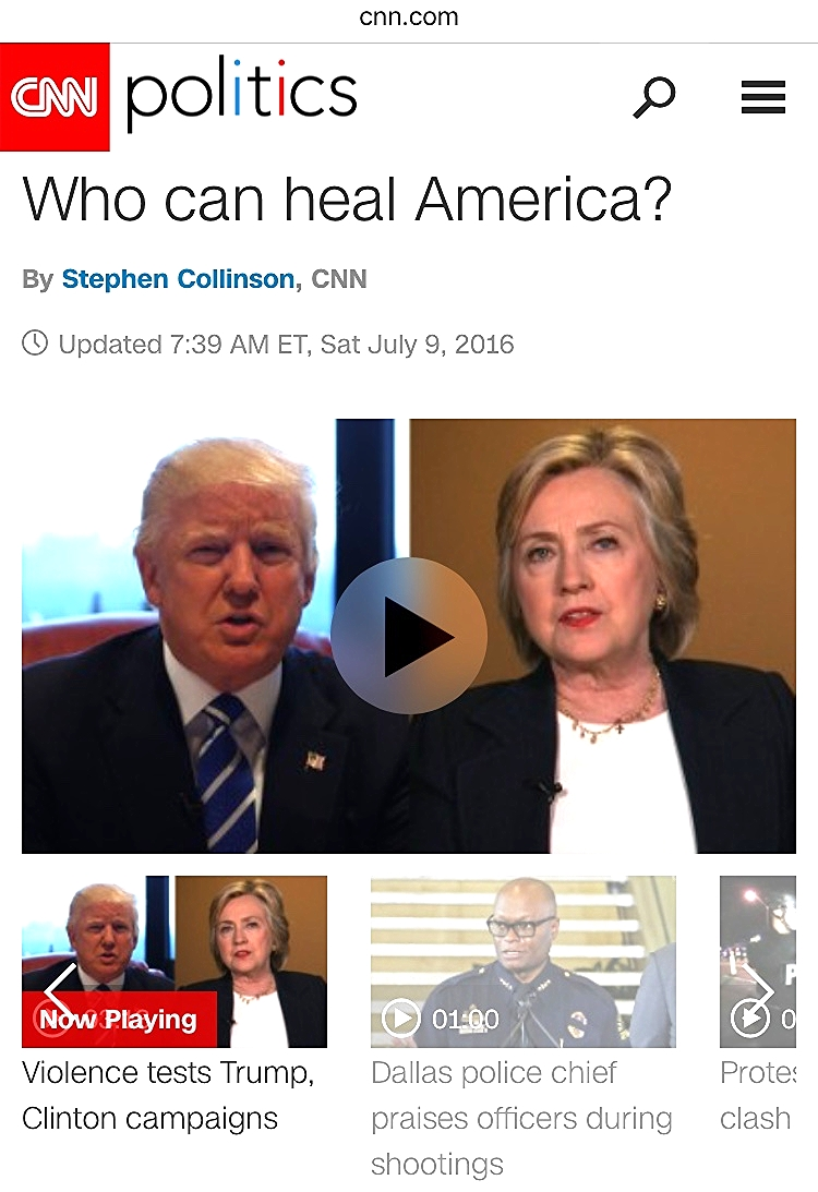 Neither of the candidates nor the current sitting leaders can heal America! If you think they can, you haven't been paying attention. (Screenshot of CNN.Com on my phone)