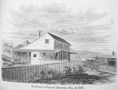 Copy of Samuel Brannan's Home
