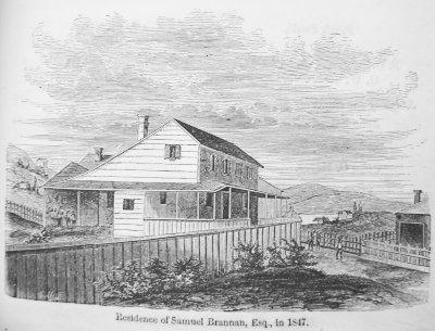Samuel Brannan's Home