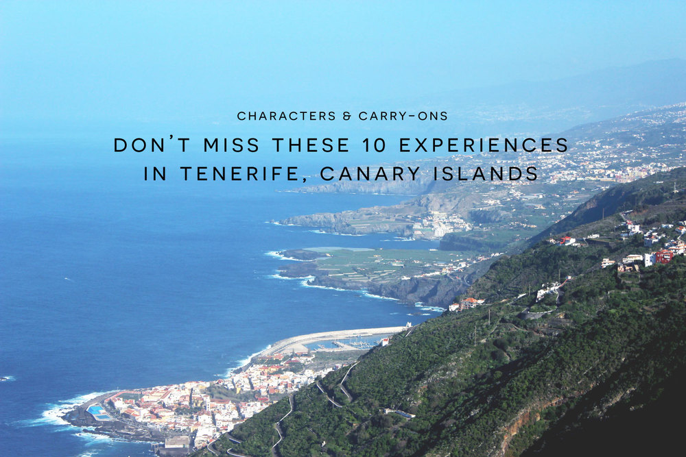 Don't Miss These 10 Experiences in Tenerife, Canary Islands