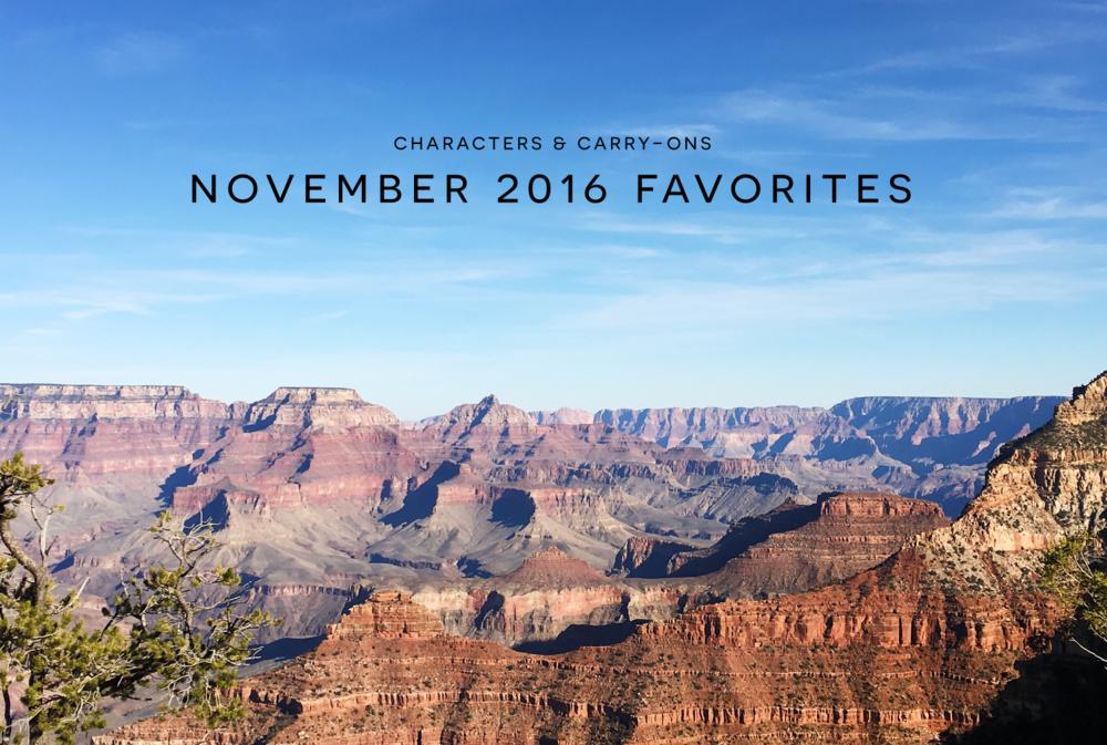 November 2016 Favorites