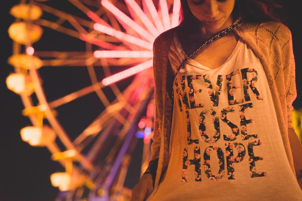 Never Lose Hope.