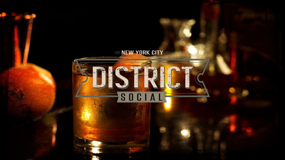DISTRICT SOCIAL 252 W. 37th St. (between 7th & 8th Ave) New York, NY http://www.districtsocialnyc.com