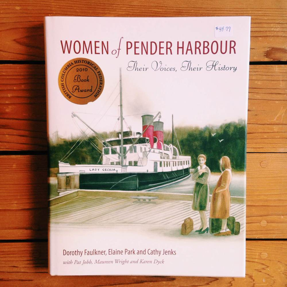 Women of Pender Harbour: Their Voices, Their History