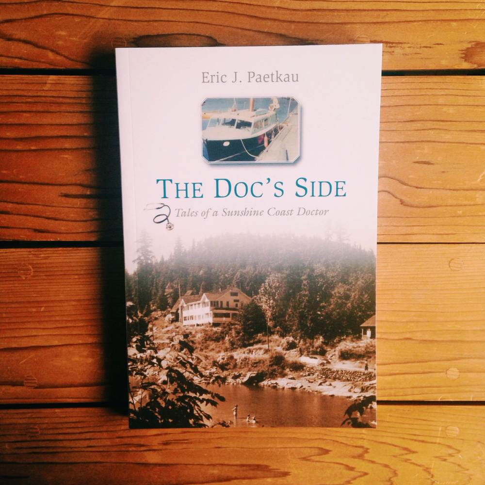 The Doc's Side: Tales of a Sunshine Coast Doctor