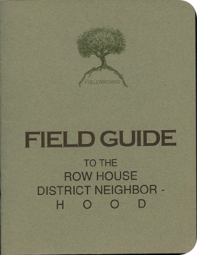 FieldWorks Field Guide, 2004, Project Row Houses, Karen Atkinson, Nancy Ganecheau, Jane Jenny. Cover.