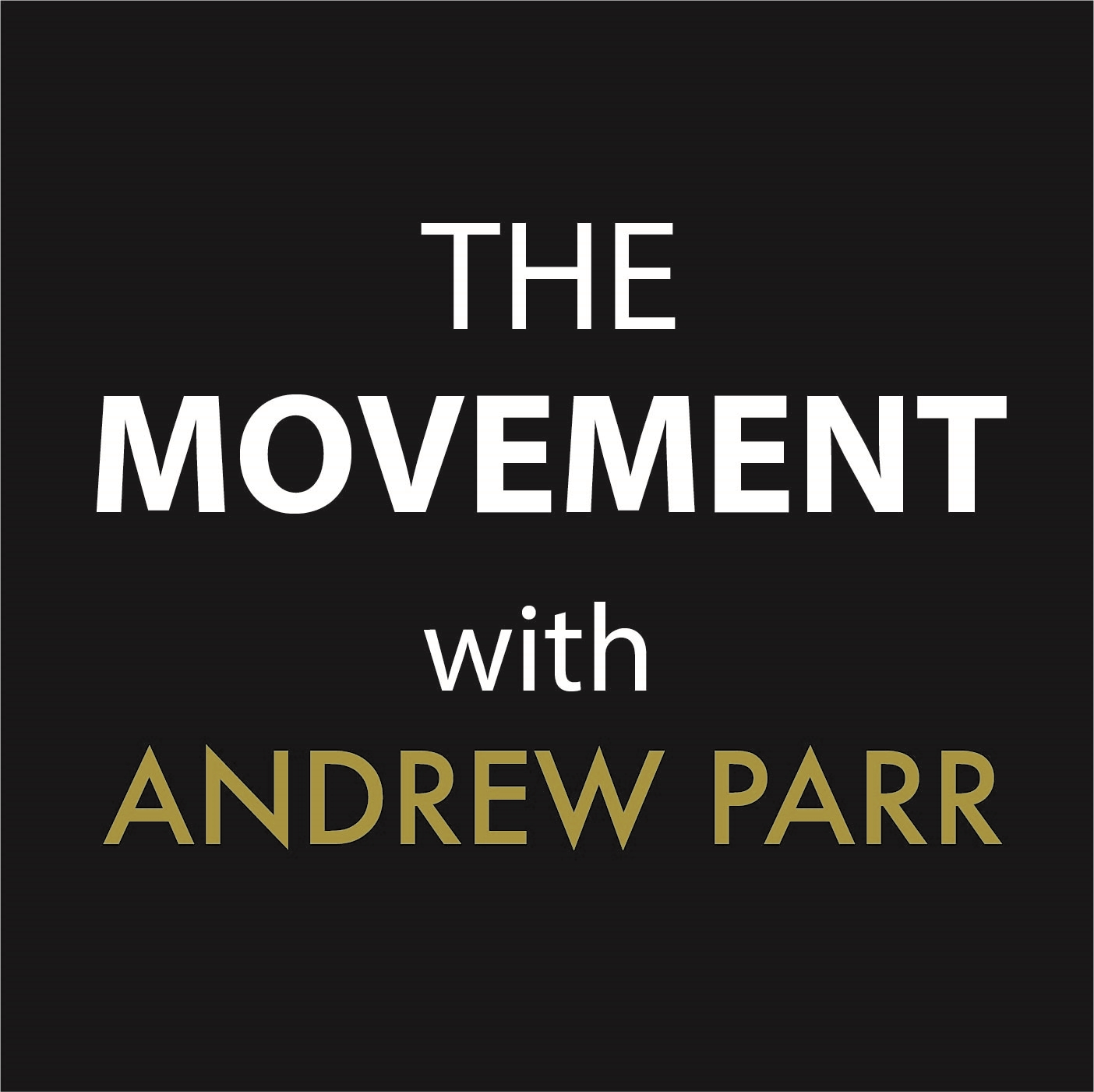 The Movement - Andrew Parr