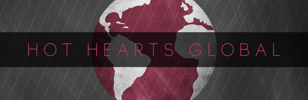 SEE WHAT HOT HEARTS IS DOING AROUND THE WORLD & HOW YOU CAN GET INVOLVED