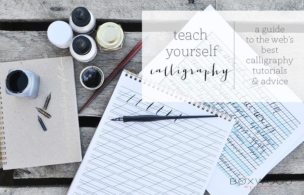 Teach Yourself Calligraphy | Boxwood Avenue
