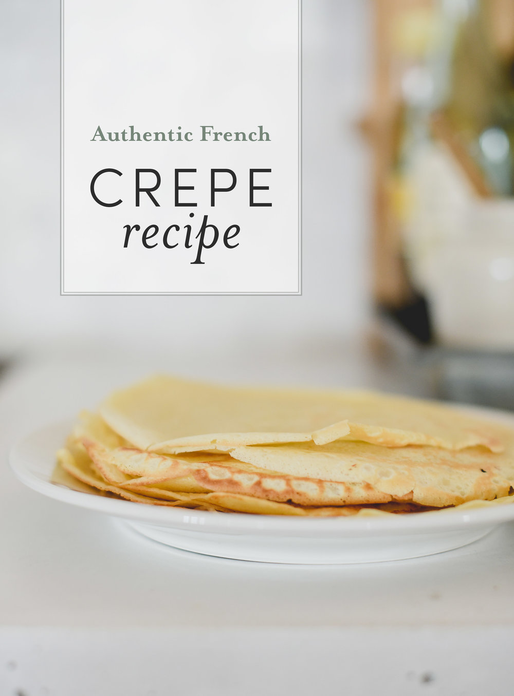A delicious French crepe recipe for savory or sweet crepes | boxwoodavenue.com