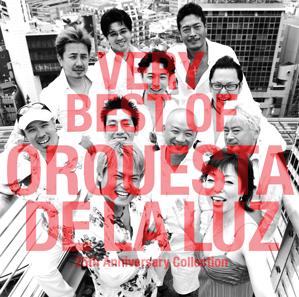very best of orquesta de la luz 25th anniversary collection
