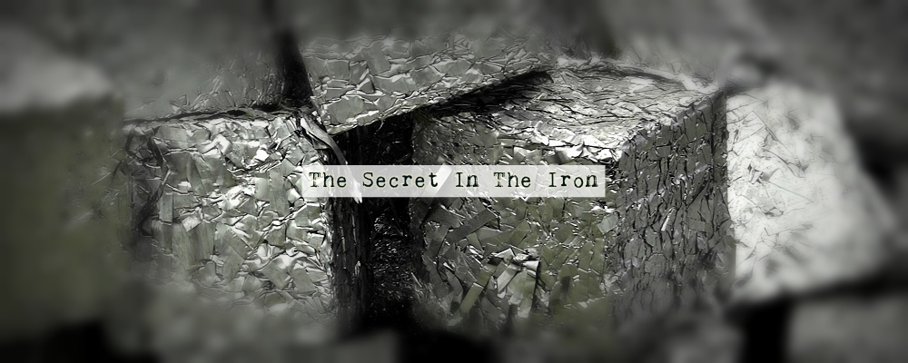 The Secret In The Iron