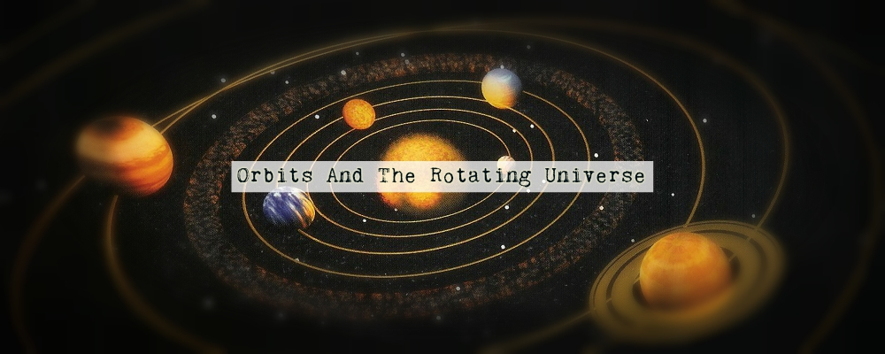 Orbits And The Rotating Universe